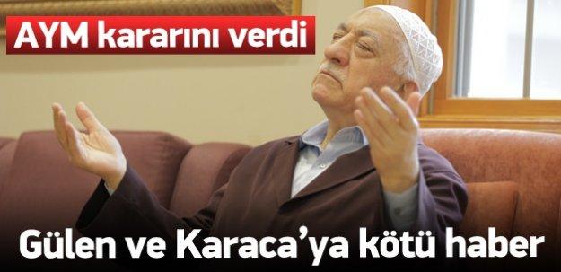 AYM'den Fetullah ve Hidayet Karacaya ŞOK!!