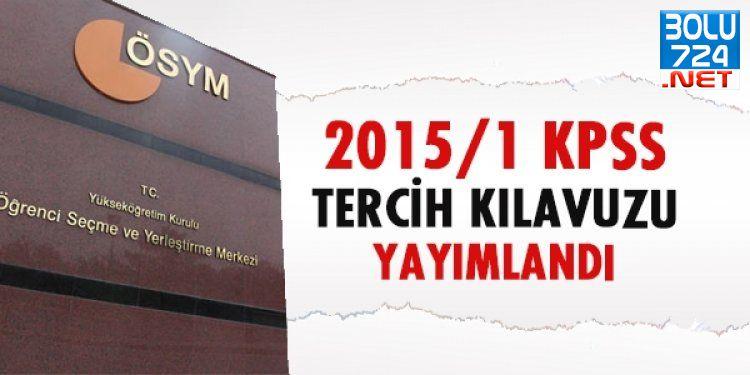 2015/1 KPSS Tercih Klavuzu Yayımlandı! KPSS Adaylarına 15 TL ŞOKU!