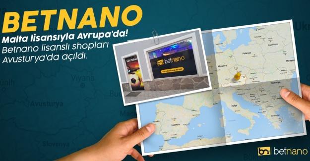 Güvenilir Bahisin Adresi Betnano Avrupa'da Shop'larını Çoğaltıyor