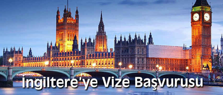 İngiltere Turist Vizesi Başvurusu