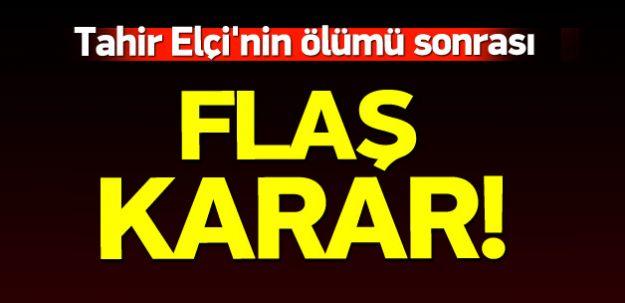 Baro Başkanı Tahir Eşçi'nin Öldürülmesi Sonrası Flaş Karar Alındı