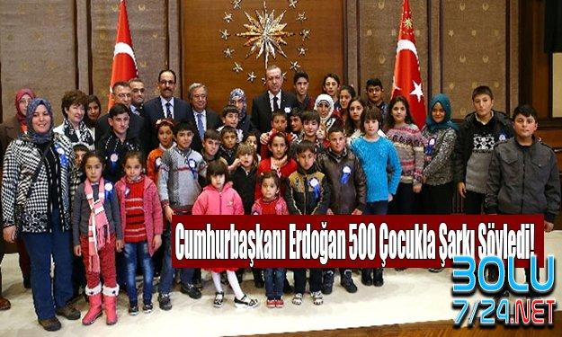Cumhurbaşkanı Erdoğan 500 Çocukla Şarkı Söyledi!