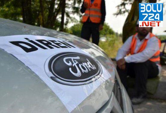Ford Otosan'daki iş bırakma eylemi  kilitlendi.