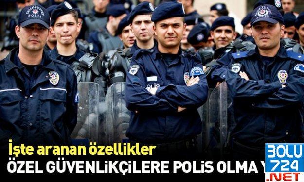 Kamuda Çalışan Güvenliklere Müjde: POLİS OLMA YOLU AÇILDI!