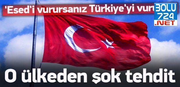 O Ülkeden Türkiye'ye Şok Tehdit! Türkiye'yi Vururuz!