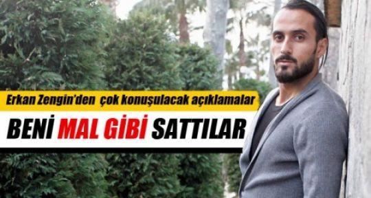 Erkan Zengin'den Bomba Gibi Şok Beyanatlar: MAL GİBİ SATTILAR