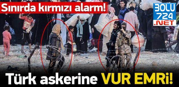 Suriye Sınırında Türk Askerlerine IŞİD'i Vur Emri Geldi!