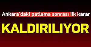 Patlama Sonrası Ankara'dan Flaş Karar! KALDIRILIYOR