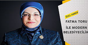 Fatma Toru ile Modern Belediyecilik!