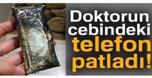 Zonguldak'ta Bir Doktorun Cebindeki Telefon Patladı!