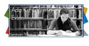 Sakarya Üniversitesinde Eğitim Gören Kız Öğrencilerimize Huzurlu Konaklama: Ada Evleri