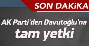 Ak Parti'den Davutoğlu'na 63. Hükümet İçin Tam Yetki Verildi!