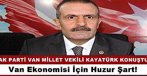 Ak Parti Van Milletvekili Burhan Kayatürk'ten Önemli Mesajlar!