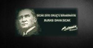 Atatürk Hakkında Şok Paylaşım! ''Oruç Tutun, Burası Daha Sıcak''
