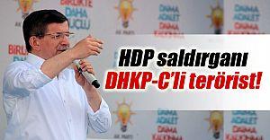 Başbakan Davutoğlu Açıkladı! HDP'ye Saldıran DHKP-C'li!