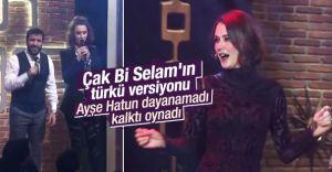Beyaz Show'da Ayşe Hatun'a Çak Bir Selam'a Türkü Versiyonu