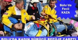 Bolu'da Fecii Kaza! Kadın Sürücü Refüje Çarptı