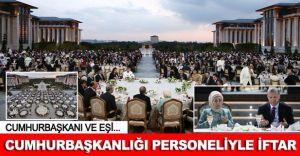 Cumhurbaşkanı Erdoğan, cumhurbaşkanlığı personeli ile iftar yaptı.