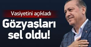 Cumhurbaşkanı Erdoğan Vasiyetini Açıkladı Herkes Ağladı!