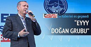Cumhurbaşkanı Kayseri'den Doğan Medya Grubuna Seslendi!