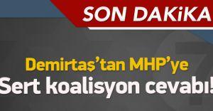 Demirtaş'tan MHP'ye: Sizin Yanımıza Gelmeniz Size ŞEREF Kazandırır!