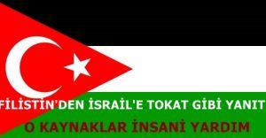 Filistin'den İsrail'e Tokat Gibi Türkiye Yanıtı!