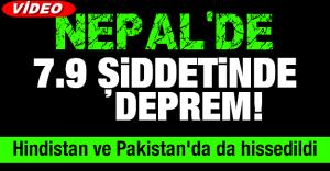 NEPAL DEPREM FACİASINI 7,9 ŞİDDETİYLE YAŞADI, İŞTE GÖRÜNTÜLERİ