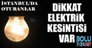 İSTANBUL'LULAR DİKKAT: 28 Nisan'da Elektirikler Kesiliyor.İşte O SEMTLER
