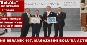 NG Kütahya Seramik 197. Mağazasını Bolu'da Açtı!