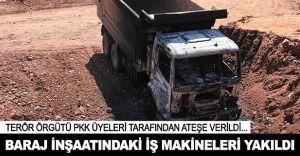 PKK Adıyaman'da Şantiye Bastı Baraj Yapımında Kullanılan Makinaları Yaktı