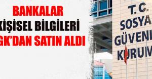 SGK'dan Büyük Hukuksuzluk: VATANDAŞIN BİLGİLERİNİ BANKALARA VERMİŞLER!