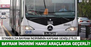 İSTANBUL, Ulaşımda bayram indiriminin kapsamı genişletildi