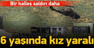 PKK Dağlıcada Tabura Saldırdı 6 Yaşındaki Kız Yaralandı