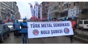 Türk Metal Sendikası Bolu Şubesi Protesto Yürüyüşü Gerçekleştirdi