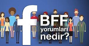 Facebook'taki BFF Aldatması! BFF Nedir?