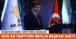 Başbakan Ahmet Davutoğlu Meclis Başkanı Adayını Açıkladı