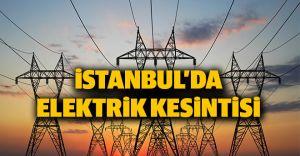 İstanbul'da Elektirik Kesintisi! İşte O Semtler!