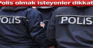 Polis Olmak İsteyenler Dikkat!