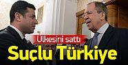 Sonunda Beklenen Oldu! Demirtaş Türkiye'yi Rusya'ya Bugün Sattı
