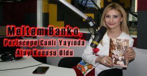 Yılın Hukukçusu Meltem BANKO Periscope Azizliğine Uğradı!