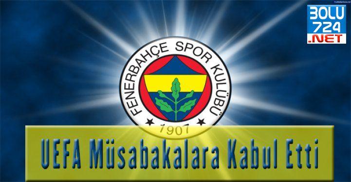 UEFA, Fenerbahçe'yi  Müsabakalara Kabul Etti