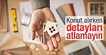 Ev Satın Alırken Dikkat Etmeniz Gerekenler