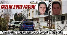 Yazlık Evde İki Gencin Cesedi Bulundu