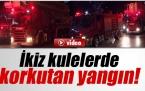 İzmir İkiz Kulelerde Yangın