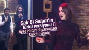 Çak Bir Selam Türkü Versiyonu
