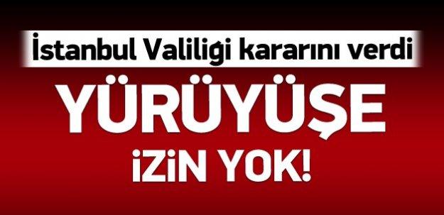 İstanbul Valiliği Büyük PROVAKATÖR Yürüyüşüne İzin Vermedi