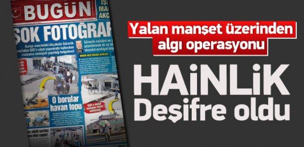 FETÖ Örgütü Gazetenin Hainliği Deşifre Oldu