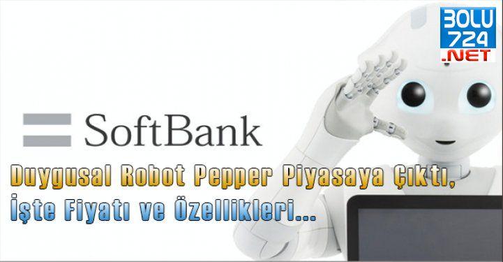 Duygusal Robot Pepper Piyasaya Çıktı, İşte Fiyatı ve Özellikleri...
