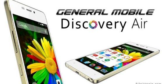 General Mobile Discovery Air Özellikleri / FiYATI ve Teknik Bilgileri İncele 234525