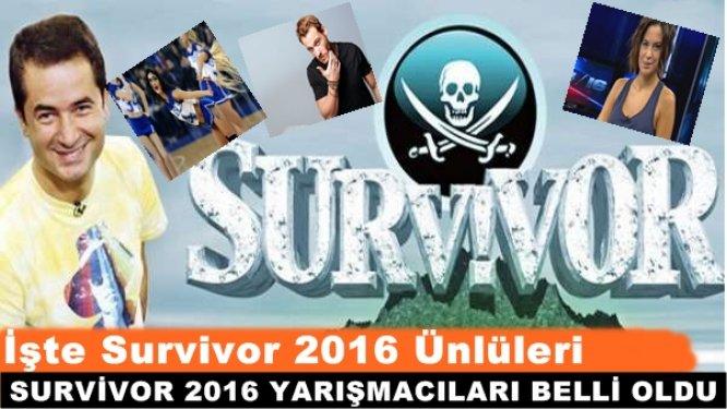 İşte Survivor 2016'da Yarışacak Ünlüler!